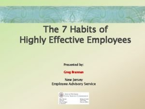 The 7 Habits of Highly Effective Employees Presented