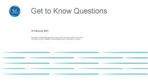 Get to Know Questions 19 February 2021 Placeholder