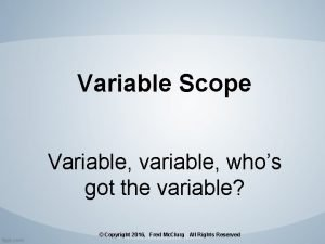 Variable Scope Variable variable whos got the variable