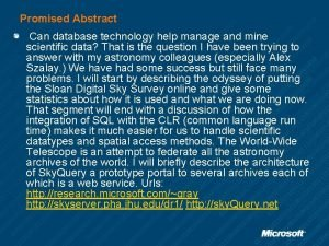 Promised Abstract Can database technology help manage and