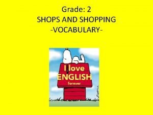 Grade 2 SHOPS AND SHOPPING VOCABULARY Exercise 1