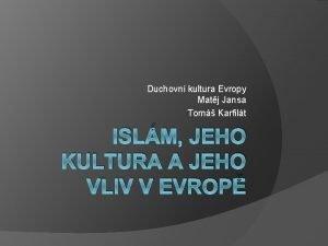 Duchovn kultura Evropy Matj Jansa Tom Karfilt ISLM