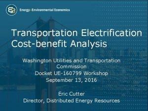 Transportation Electrification Costbenefit Analysis Washington Utilities and Transportation
