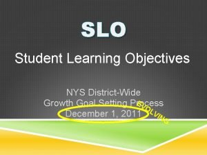 SLO Student Learning Objectives NYS DistrictWide EV Growth