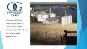 Owensboro Grain Company Owensboro Grain Edible Oils Owensboro