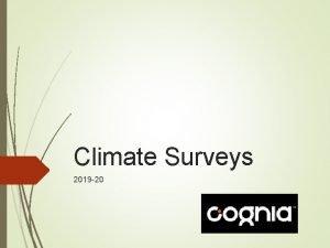 Climate Surveys 2019 20 Survey Window The Survey