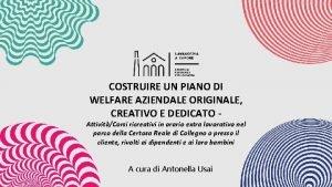 COSTRUIRE UN PIANO DI WELFARE AZIENDALE ORIGINALE CREATIVO
