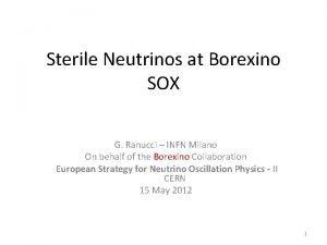 Sterile Neutrinos at Borexino SOX G Ranucci INFN