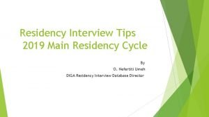 Residency Interview Tips 2019 Main Residency Cycle By