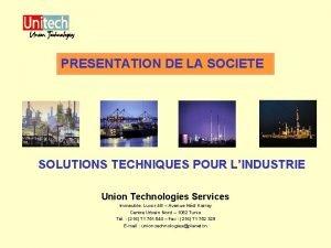PRESENTATION DE LA SOCIETE SOLUTIONS TECHNIQUES POUR LINDUSTRIE