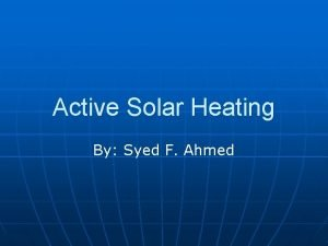 Active Solar Heating By Syed F Ahmed Parts