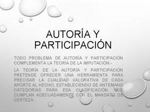 AUTORA Y PARTICIPACIN TODO PROBLEMA DE AUTORA Y