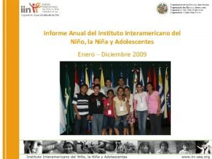 Organismo Especializado de la OEA Informe Anual del