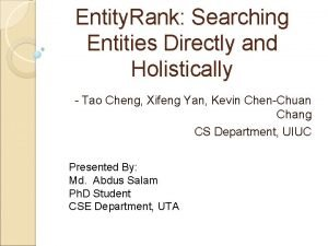 Entity Rank Searching Entities Directly and Holistically Tao