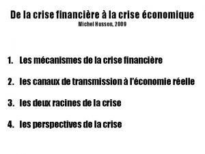 De la crise financire la crise conomique Michel