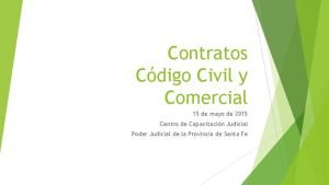 Contratos Cdigo Civil y Comercial 15 de mayo