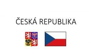 ESK REPUBLIKA Zkladn fakta o esk republice Rozloha