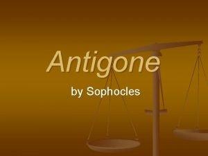 Antigone by Sophocles Greek Drama n Greek drama