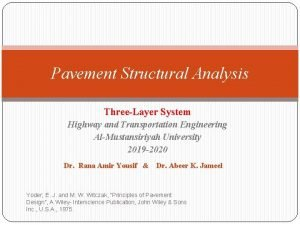 Pavement Structural Analysis ThreeLayer System Highway and Transportation