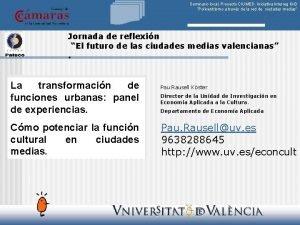 Seminario local Proyecto CIUMED Iniciativa Interreg IIIB Policentrismo