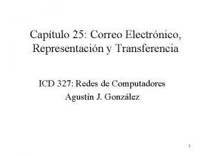 Captulo 25 Correo Electrnico Representacin y Transferencia ICD
