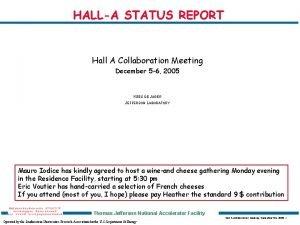 HALLA STATUS REPORT Hall A Collaboration Meeting December