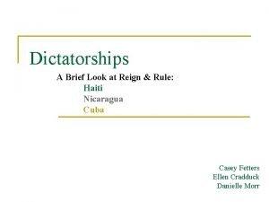 Dictatorships A Brief Look at Reign Rule Haiti