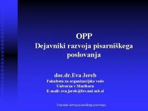OPP Dejavniki razvoja pisarnikega poslovanja doc dr Eva