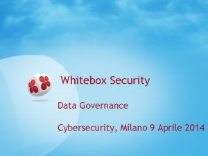 Whitebox Security Data Governance Cybersecurity Milano 9 Aprile