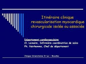 Itinraire clinique revascularisation myocardique chirurgicale isole ou associe