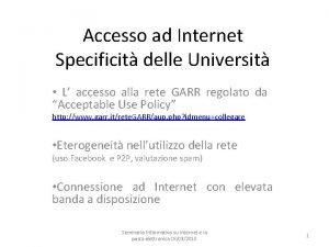 Accesso ad Internet Specificit delle Universit L accesso