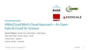 HNSci Cloud MultiCloud Approach An Open Hybrid Cloud