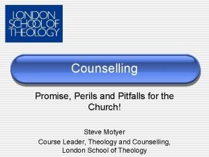 Counselling Promise Perils and Pitfalls for the Church