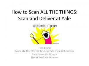 How to Scan ALL THE THINGS Scan and