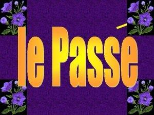 Rvision du prsent Rgles du Pass Compos Modles