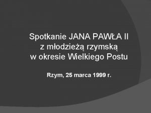 Spotkanie JANA PAWA II z modzie rzymsk w
