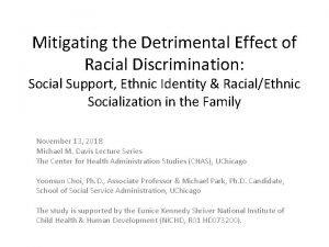Mitigating the Detrimental Effect of Racial Discrimination Social