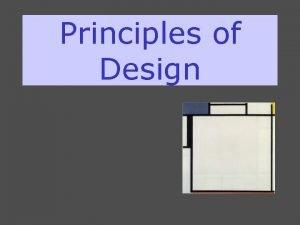 Principles of Design Some PRINCIPLES OF DESIGN SCALE