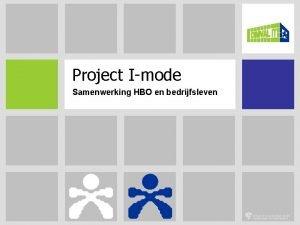 Project Imode Samenwerking HBO en bedrijfsleven Omval IT