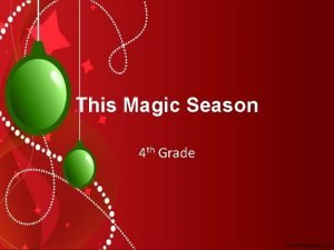 This Magic Season 4 th Grade This Magic