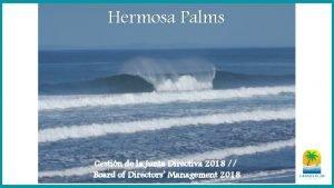 Hermosa Palms Gestin de la Junta Directiva 2018