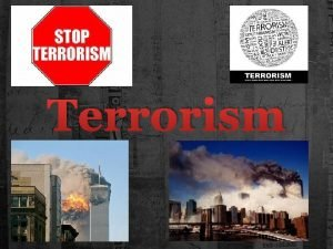 Terrorism Terrorism the terrible st truth of the