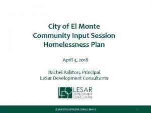 City of El Monte Community Input Session Homelessness