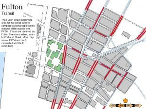 Fulton Transit The Fulton Street catchment area for