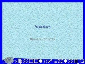 Proposition 13 Raman Choubay School Of mathema Proposition