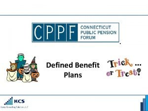 Defined Benefit Plans Discussion Topics Firm Introduction DB