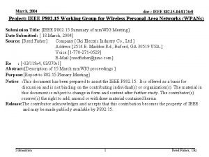 March 2004 doc IEEE 802 15 040174 r
