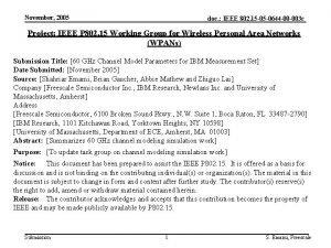 November 2005 doc IEEE 802 15 05 0644