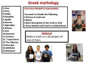 Greek mythology 1 Zeus 2 Hera 3 Hades