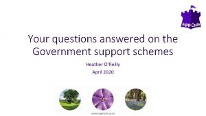Your questions answered on the Government support schemes